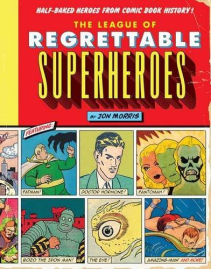 Regrettable Superheroes
